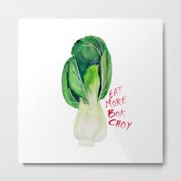 Eat More Bok Choy Metal Print