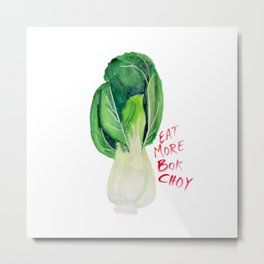 Eat More Bok Choy Metal Print