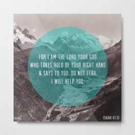 Isaiah 41:13 Metal Print