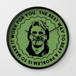 "MacGyver said: ""The best way to beat a problem is to make it work for you."" Wall Clock"