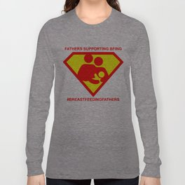 #BREASTFEEDINGFATHERS Super Supporter Tee Long Sleeve T-shirt