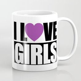 SORRY BOYS... Coffee Mug