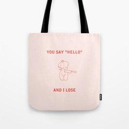 lonesome love Tote Bag