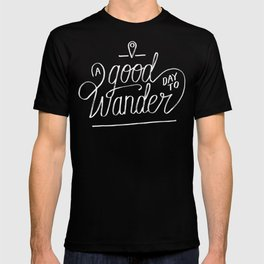 Good Day to Wander T-shirt
