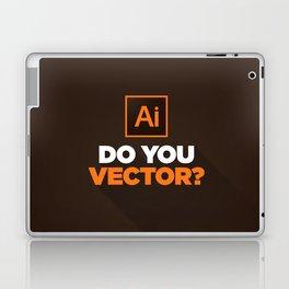Do You Vector? Laptop & iPad Skin
