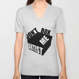 Artist - Don't Box Me Unisex V-Neck