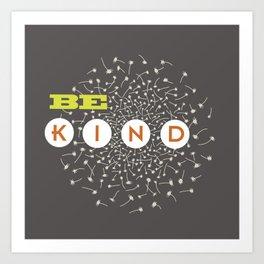Be Kind (green/orange/warm gray) Art Print