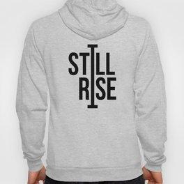 Still I Rise Hoody
