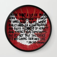 JACOB BANNON ON HARD WORK Wall Clock