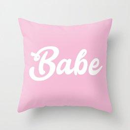 Babe print Throw Pillow