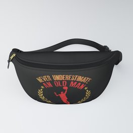 Never Underestimate An Old Man Who Plays Basketball graphic Fanny Pack