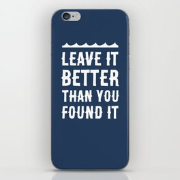 Leave It Better Than You Found It - Ocean Edition iPhone Skin