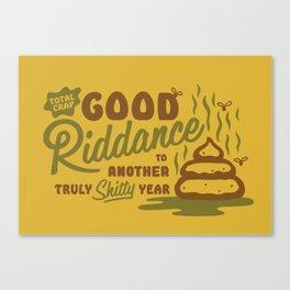 Good Riddance 2017 - a truly shitty year Canvas Print