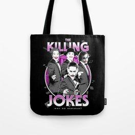 The Killing Jokes Tote Bag