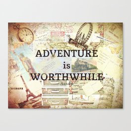 Adventure is Worthwhile Travel Adventure Quote Aesop Canvas Print