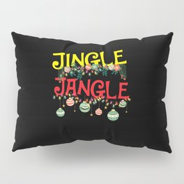 Jingle Jungle Bells - Xmas Christmas Gift Idea Pillow Sham