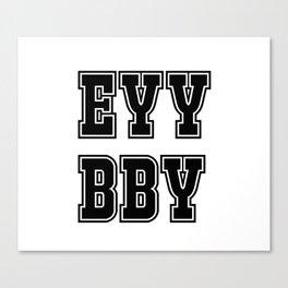 EYY BBY Canvas Print