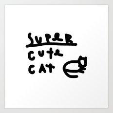 super cute cat Art Print