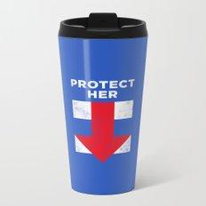 Protect Her Metal Travel Mug