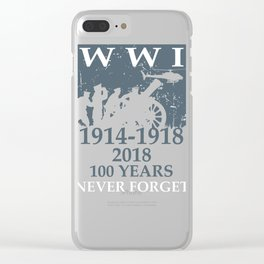 World War 1 WWI 100 Year Memorial Gift Design Idea Clear iPhone Case