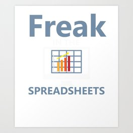 Funny Accounting CPA Tax Spreadsheets product Art Print