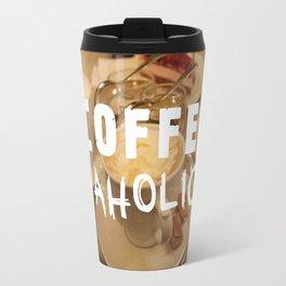 COFFEEaholic Travel Mug