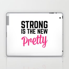 Strong Is the New Pretty Gym Quote Laptop & iPad Skin