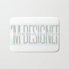 I'm Designer Bath Mat