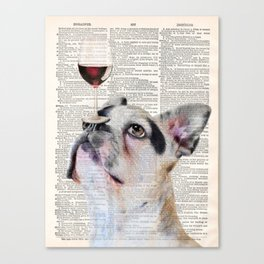 French Bulldog Dog, Wine Print, Gift for wine lover, Wine humor, Wine wall decor, Dining room decor Canvas Print