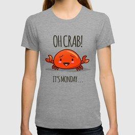 Crabby Day! T-Shirt