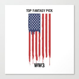 Top Fantasy Pick WW3 Canvas Print