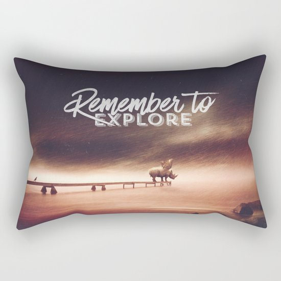 Remember to explore - text version Rectangular Pillow