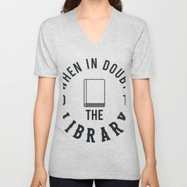 Go To The Library Gifts For Book Lovers Unisex V-Neck
