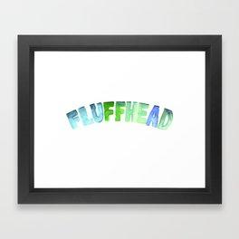 Fluffhead Watercolor Text Framed Art Print