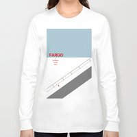 fargo Long Sleeve T-shirts featuring Fargo minimalist poster by cinemaminimalist