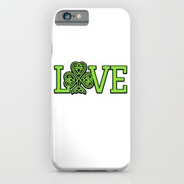 Love Irish Shamrock Celtic Knot Gifts iPhone Case