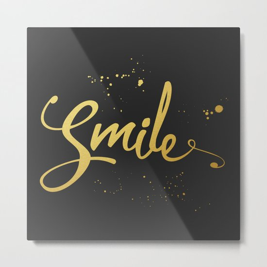 Gold Smile Quote Metal Print