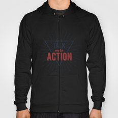 Inspirational typography  - Less Talk More Action Hoody