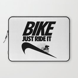 Just Ride It Laptop Sleeve