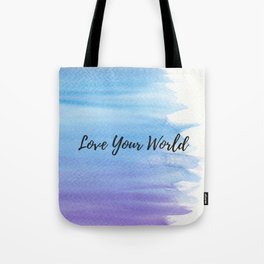Love your world Tote Bag