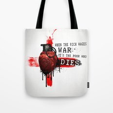When The Rich Wages War... Tote Bag