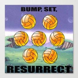 Bump, Set, Resurrect Canvas Print