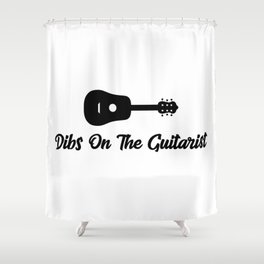 Dips On The Guitarist - Funny guitar player quote Shower Curtain