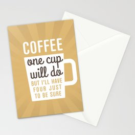 One Cup Of Coffee Stationery Cards