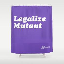Legalize mutant Shower Curtain