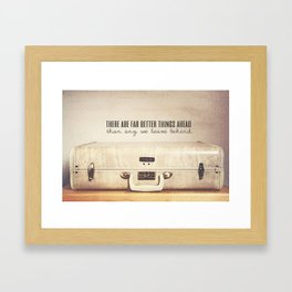 Far Better Things Ahead - Inspirational Print Framed Art Print
