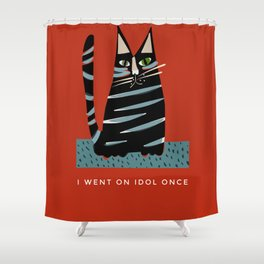 Tabby cat- with funny caption Shower Curtain