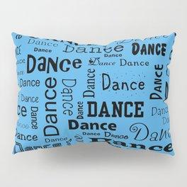 Just Dance - Blue Pillow Sham
