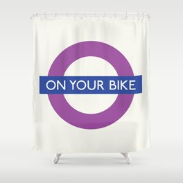 On Your Bike  TFL Shower Curtain