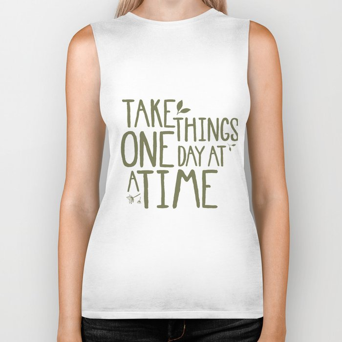 Take Things One Day At A Time Biker Tank